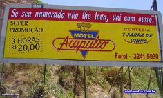 Os motéis e suas propagandas politicamente incorretas!  #PerolasDaPropaganda #Brasil #Diversao #Propaganda #TudoMKT #TudoMarketing