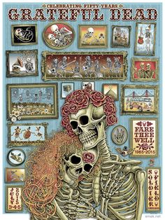 """Poster of the Year Place """"Fare Thee Well"""" Grateful Dead by EMEK. 50 Year Anniversary July 5 at Soldier Field Grateful Dead Skull, Grateful Dead Poster, Rock Posters, Band Posters, Music Posters, Hippie Posters, Film Posters, Music Artwork, Art Music"""