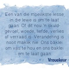 Loer onder in die gallery vir al die aanhalings Me Quotes, Qoutes, Afrikaanse Quotes, Narcissistic Abuse, Life Lessons, Positive Quotes, Wisdom, Positivity, Messages