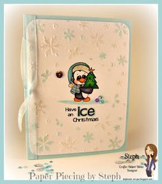 Paper Piecing by Steph: Have an ICE Christmas