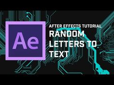 Adobe After Effects Tutorial: Turn Random Letters Into Text - YouTube