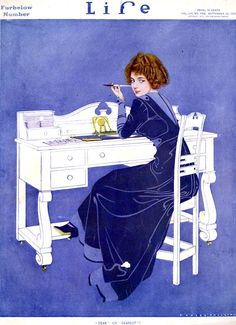 Writing gives you the opportunity to reach into your soul for what you truly want to say ~  'Life Magazine' (1910) By American artist and illustrator Coles Phillips (1880-1927).  Known for his stylish images of women and a signature use of negative space in the paintings he created for advertisements and the covers of popular magazines.