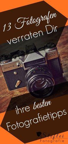 Die besten Fotografie Tipps von Fotografen. Von Autofotografie über Food-photography bis hin zum Equipment und den Einstellungen der Kamera. Für Anfänger und Fortgeschrittene.