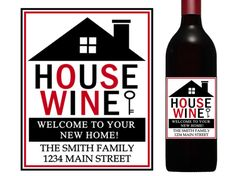 sweet welcome to your new home gift ideas. House wine label  new home realtor housewarming gift Home sweet