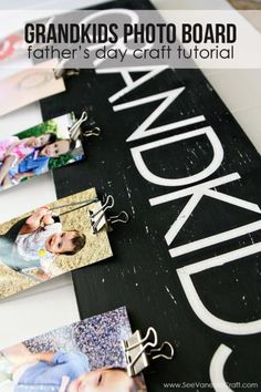 The grandparent would really like this gift idea. diy grandkids photo board, fun project that would make a totally awesome Grandfather/ Father's Day gifts.