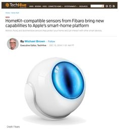 Fibaro Goes Mainstream - Introducing Fibaro's first-ever Apple HomeKit-enabled sensors was a key product launch for the brand in 2016, with 40+ unique stories including in CNET, TechHive, 9to5 Mac, Digital Trends, TechHive and GearBrain.