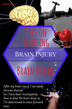 After my brain injury I can easily become drained. So I have been investigating how to beat the brain drain as I'm determined to move forward now.