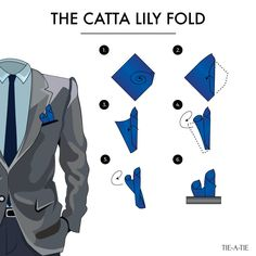 """Catta Lily"" pocket square fold instructions. Source: Tie-a-Tie.net"