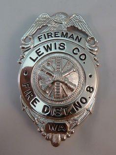 Fireman's Badge Lewis County Washington WA Fire District No. 8 Fire Dept