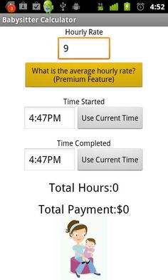 Need to quickly and accurately calculate your babysitter payment? Want to make sure you pay them according to market prices?<br/><br/>Now you can with this simple app<br/><br/>Want to know what others are paying ? - unlock this premium feature using the golden button<br/><br/>Here are some tips babysitter tips:<br/>Remember when you could pay a 13-year-old neighborhood girl a couple of bucks to watch your kids while you ran errands ... and she was happy to have the cash? While there are some…