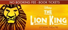 Lion King Musical Show Now playing at Lyceum Theatre London. You can Book online Lion King Ticket without No Booking Fee!