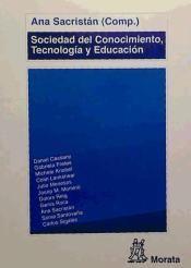 Sociedad del Conocimiento, Tecnología y Educación / Ana Sacristán (comp.) http://absysnetweb.bbtk.ull.es/cgi-bin/abnetopac?ACC=DOSEARCH&xsqf99=493728.