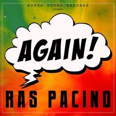 Ras Pacino - Again (Mixtape) Cover Front. Artwork by Kenji