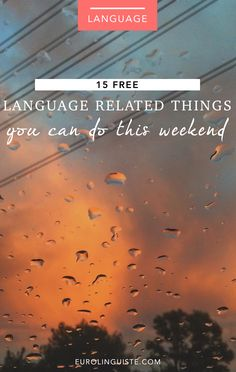 15 Free Language Learning Related Things You Can Do This Weekend (Both Online…