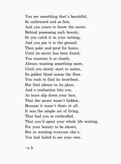 """""""But in wanting everyone else's, You had failed to see your own."""""""