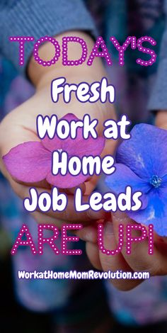 Today's Fresh  Work at Home  Job Leads are Up! These are the latest fresh work from home job leads from Work at Home Mom Revolution! Awesome telecommute job opportunities shared every day! If you're looking for a home-based job, this is where you'll find it! WorkatHomeMomRevolution.com