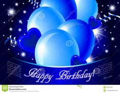 Illustration about Blue happy birthday card - jpg illustration with glossy balloons, confetti, hearts and stars. Illustration of flying, abstract, festival - 40913548 Birthday Card Sayings, Happy Birthday Quotes, Birthday Images, Happy Birthday Wishes, Birthday Greetings, Birthday Gifs, Birthday Board, Man Birthday, 16th Birthday
