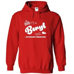 Its a Beryl Thing, You Wouldnt Understand !! Name, Hood - #gift for her #novio gift. TRY => https://www.sunfrog.com/Names/It-Red-21952023-Hoodie.html?68278