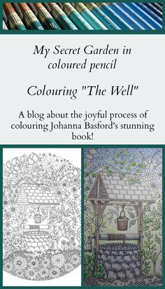 Colouring The Well in Johanna Basford's beautiful colouring book My Secret Garden. #MySecretGarden#coloring#colouring