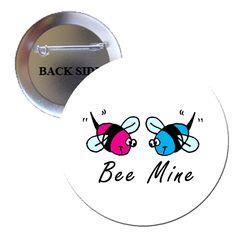 Bumble Bee Be Mine Pinback 1.25 | BalliGifts USA