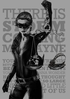 Catwoman ~ There Is A Storm Coming Mr. Wayne...
