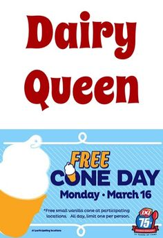 Dairy Queen Free Cone Day!
