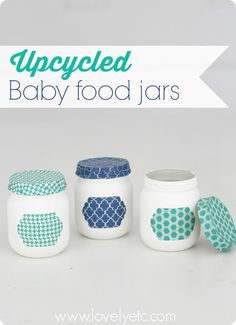 Beautiful idea for reusing baby food jars. Add some paint and washi tape and turn them into storage jars!