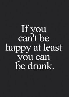 r u drunk or happy ?