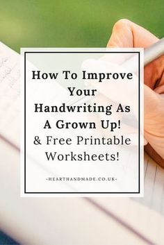 How to improve your handwriting as a grown up! & Free Practise Sheets for you to download and print. Who doesn't love a free printable?! Especially one that helps you improve something in your life. via @hearthandmade