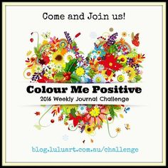 It's not too late to sign up for our free art journal challenge which will be based around positive quotes and keeping you all motivated in 2016! #colourmepositive