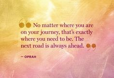 You're exactly where you need to be.