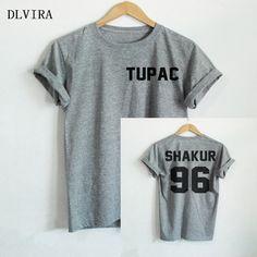 DLVIRA S-XXXL TUPAC SHAKUR Shirt 2PAC  front Tupac back SHAKUR 96 Letter Print Women T Shirt Casual Cotton Funny Shirt