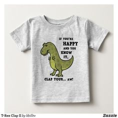 T-Rex Clap II Baby T-Shirt Funny Baby Shirts, Dinosaur Drawing, Dinosaur Funny, Consumer Products, His Hands, Basic Colors, T Rex, Dog Design, Party Hats