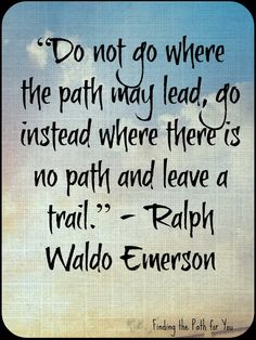 Finding the Path For Me: Kick Start Quote of the Day!