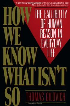 How We Know What Isn't So: The Fallibility of Human Reason in Everyday Life by Thomas Gilovich http://www.amazon.com/dp/0029117062/ref=cm_sw_r_pi_dp_3P3kub120MFGP