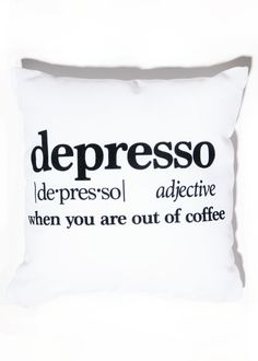 Depresso Pillow