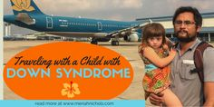 Traveling With a Child With Down Syndrome (Internationally and Nationally)