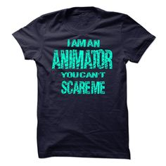 DK 25 I AM AM ANIMATOR YOU CAN'T SCARE ME T-Shirts, Hoodies. ADD TO CART ==► https://www.sunfrog.com/LifeStyle/DK-25-YOU-CANT-SCARE-ME-18345683-Guys.html?id=41382