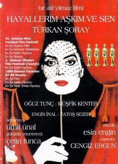 Hayallerim, Aşkım ve Sen Directed by Atif Yılmaz   Turkish woman, Turkish film, Türk, Turkey, Turkish, Türkiye