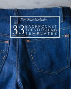 Need ideas for your jeans back pockets? Get this free downloadable with 33 topstitching designs! http://closetcasefiles.com/free-downloadable-33-back-pocket-designs/