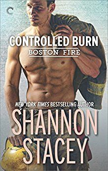 Controlled Burn (Boston Fire) by Shannon Stacey.