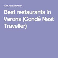 Best restaurants in Verona (Condé Nast Traveller)
