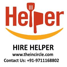 Hire Helper Online For Factory & Industry  In Delhi ,Noida,Gurgaon For More Details Register On Theincircle.com  or Call at +91-9711168802