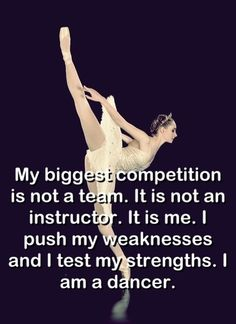 Yes, dance teaches an important life lesson: Focus your attention on what you can do and be a better you. Don't worry about others. Don't try to outcompete everyone. Just be the best you that you can be.