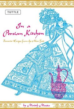 In a Persian Kitchen: Favorite Recipes from the Near East by Maideh Mazda,http://www.amazon.com/dp/0804816190/ref=cm_sw_r_pi_dp_XsHXsb11RCEHHWJ3