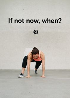 Live into who you want to be. The time is now. Commit to making movement part of your daily routine.