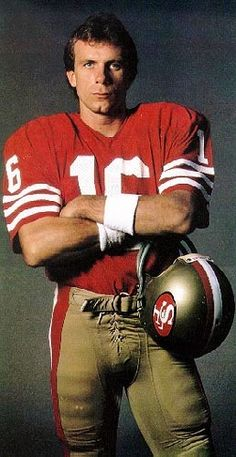 Joe Montana - THE Quarterback!  Won 4 Superbowls with the San Francisco 49'ers. Joseph Clifford 'Joe' Montana, Jr., (6/11/1956) nicknamed Joe Cool and The Comeback Kid, is a retired professional American football player, a hall of fame quarterback with the San Francisco 49'ers and Kansas City Chiefs. (V)