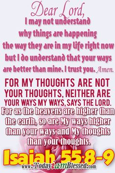 ♥ Bible Verses ♥ Isaiah Amplified Bible (AMP) ♥ For My thoughts are not your thoughts, neither are your ways My ways, says the Lord. For as the heavens are higher than the earth, so are My ways higher than your ways and My thoughts than your thoughts. Prayer Quotes, Bible Quotes, Bible Verses, Scriptures, Quotes About God, Quotes To Live By, Amplified Bible, Prayer Request, Words Of Encouragement