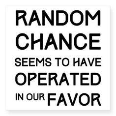 Random Chance from http://LabelMeHappy.com