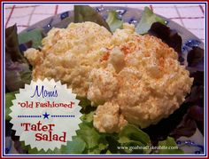 """Mom's """"Old Fashioned"""" 'Tater Salad ~ Perfect For Summer Barbecues! 